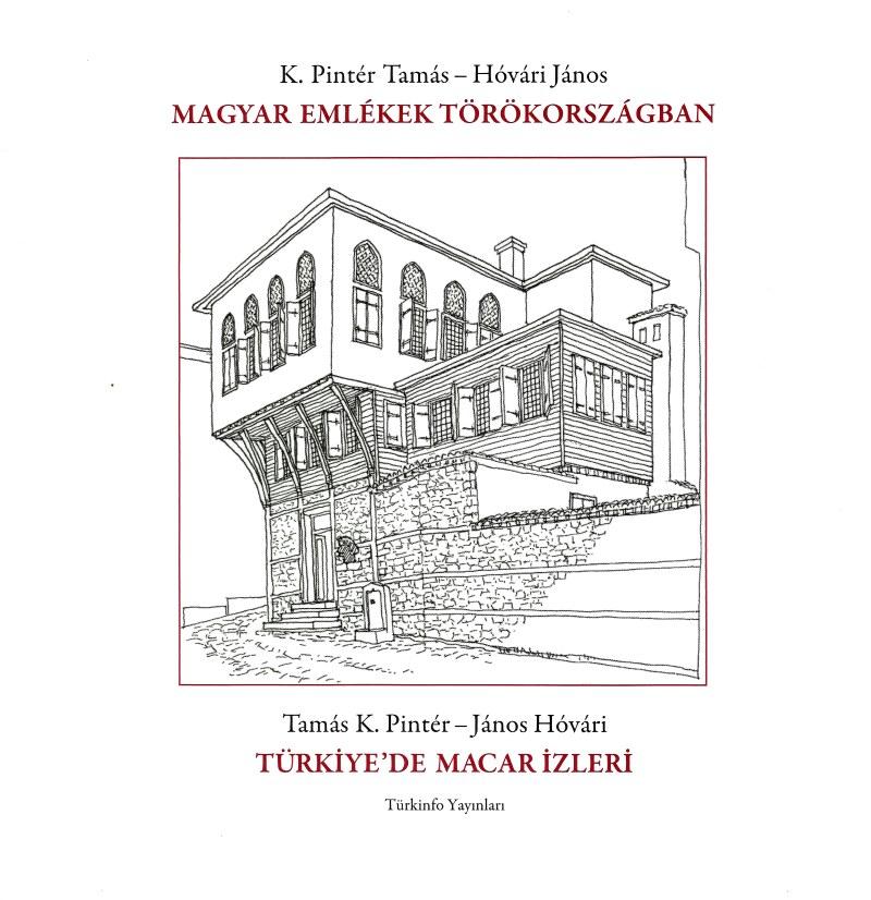 Magyar emlékek Törökországban