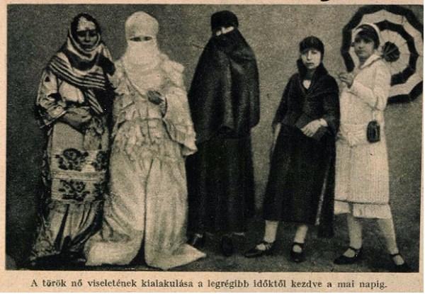 A török nők ruházkodásának szemléltetése a Tolnai Világlapja 1926. május 12-i számában – a kezdetektől az 1920-as évekig