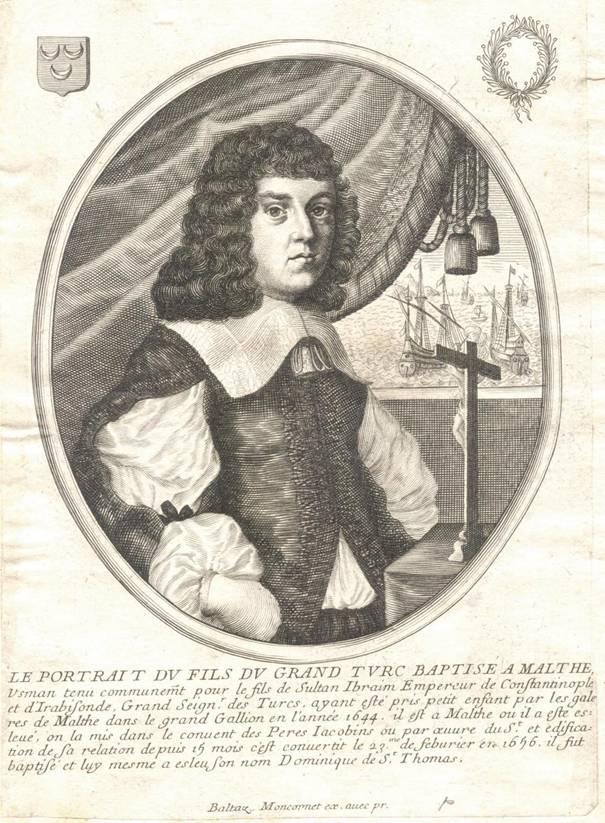 Portrait of the young Osman. Engraving by Baltazar Moncornet (1600-1668). In 1660, he engraved a portrait of Grand Master Martin de Redin. Albert Ganado Collection